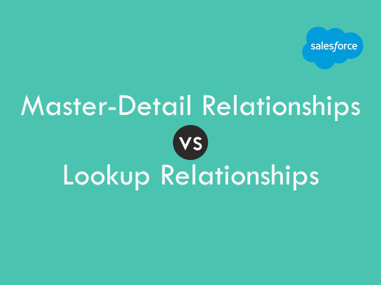 Difference between master-detail relationships and lookup relationships