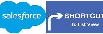 Shortcut to List View in Salesforce